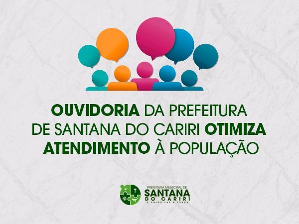 Ouvidoria da prefeitura de Santana do Cariri otimiza atendimento a população