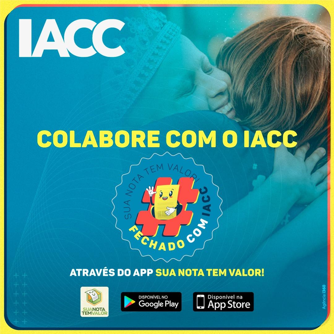 IACC lança campanha Sua Nota tem Valor